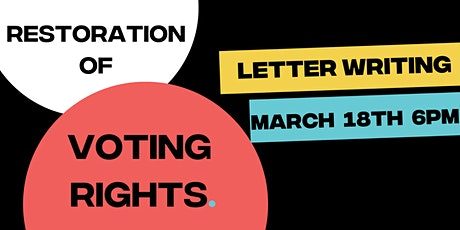 Letter Writing: Restoration of Voting Rights tickets