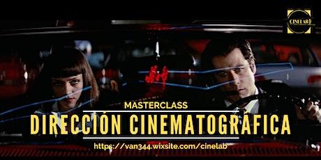 Masterclass:  Dirección cinematográfica entradas