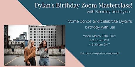 Dylan's Birthday Zoom Masterclass tickets