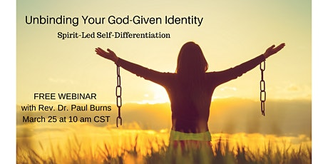 Unbinding Your God-Given Identity: Spirit-Led Self-Differentiation tickets