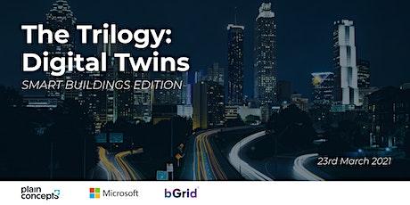 The Trilogy: Digital Twin - Smart Buildings Edition biglietti