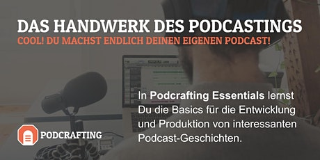 Podcrafting – Das Handwerk des Podcastings! Tickets