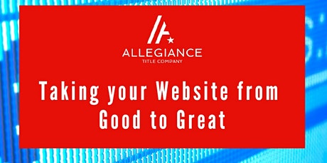Taking Your Website from Good to Great - Realtors Only tickets