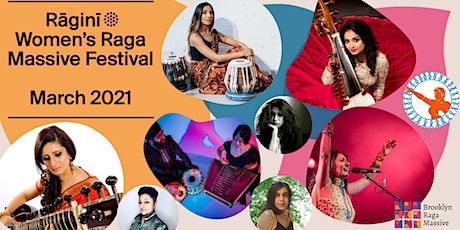 Ragini: Women's Raga Massive Festival 2021 entradas