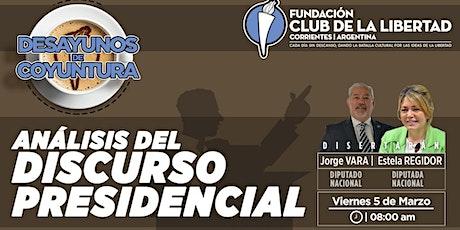 CLUB DE LIBERTAD - DESAYUNO DE COYUNTURA - ANÁLISIS DISCURSO PRESIDENCIAL boletos