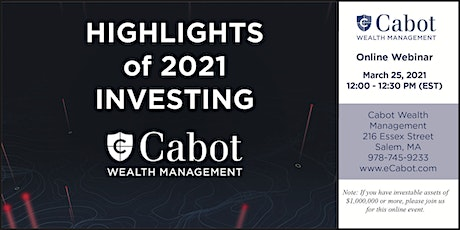 Highlights of 2021 Investing tickets