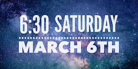 6PM SATURDAY NIGHT tickets