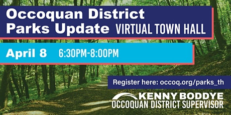 Parks - Occoquan District Update Virtual Town Hall tickets