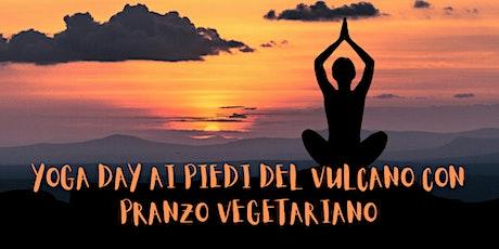 Yoga Day ai piedi del Vulcano + Pranzo Vegetariano biglietti