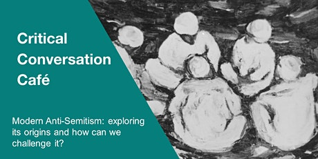 Modern Anti-Semitism: exploring its origins and how can we challenge it? tickets