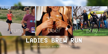 Ladies Brew Run tickets