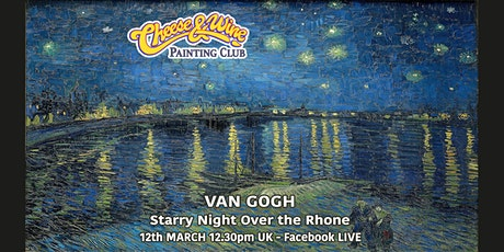 Facebook LIVE - Paint VAN GOGH - 'Starry Night Over the Rhone' tickets