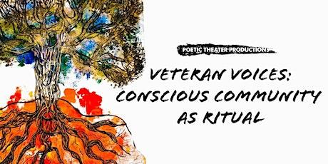 Veteran Voices: Conscious Community as Ritual tickets