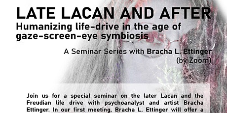 Late Lacan and after: A Seminar Series with Bracha Ettinger tickets
