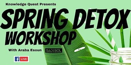 KQ's Virtual Nutrition Workshop: Spring Detox tickets