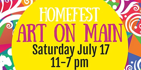 Homefest Art on Main Art and Vendor Registration tickets