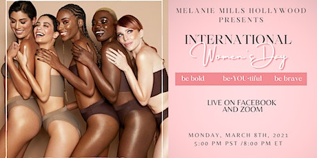 International Women's Day: Be Bold • Be Brave • Be•YOU•tiful tickets