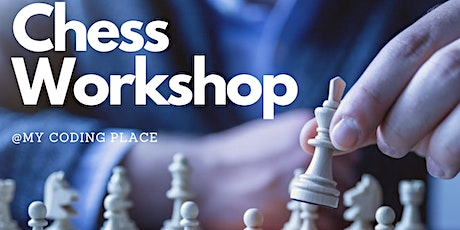Virtual Chess Openings Workshop (For kids) Tickets