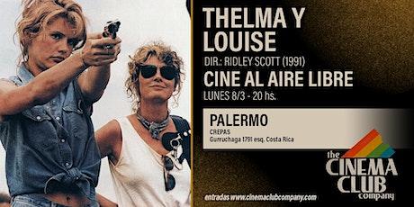 CINE AL AIRE LIBRE - THELMA & LOUISE (1991) - Lunes 8/3 entradas
