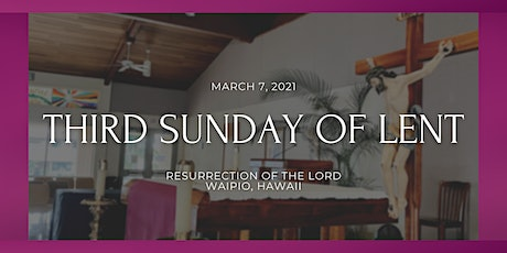3rd Sunday of Lent (9:30 AM) tickets