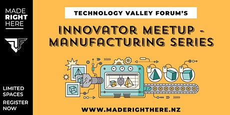 Innovator MeetUp - Manufacturing Session 6 2021 tickets
