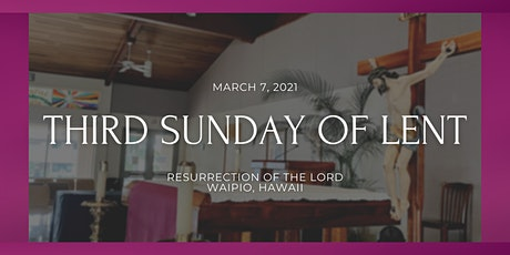 3rd Sunday of Lent (6:00 PM) tickets
