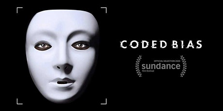 Coded Bias Screening & Discussion tickets