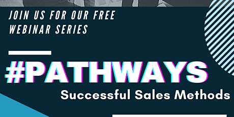 #PATHWAYS: Starting a Successful Sales Career! tickets