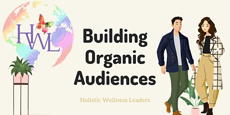 Building Organic Audiences tickets