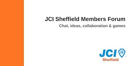 JCI Sheffield Members Forum (June) tickets