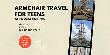 Armchair Travel for Teens - Sailing the World tickets