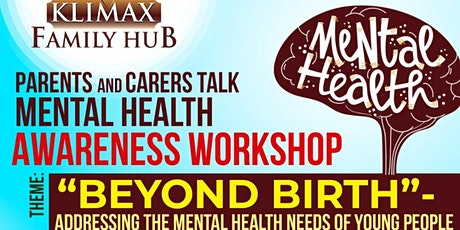 Parents & Carers Talk - Mental Health Awareness Workshop tickets