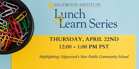 Edgewood Lunch & Learn [April 2021] tickets