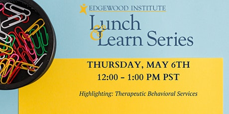 Edgewood Lunch & Learn [May 2021] tickets
