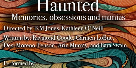 """Haunted"" - Memories, Obsessions, and Manias tickets"