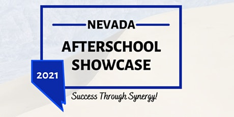 2021 Nevada Afterschool Showcase - Success Through Synergy tickets