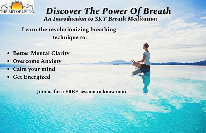 Discover the Power of  Breath- An Introduction to SKY  Breath Meditation image