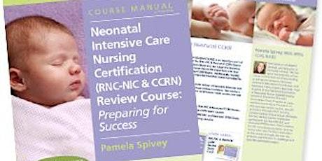 Live ZOOM Neonatal Intensive Care Nursing Certification Review Course biglietti
