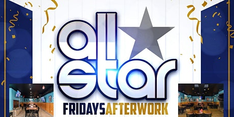 All Star Fridays After Work at All Stars Sports Bar & Grill tickets