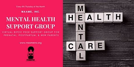 MAAME, Inc Mental Health Peer Support Group tickets