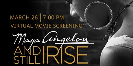Maya Angelou: And Still I Rise Virtual Movie Screening tickets