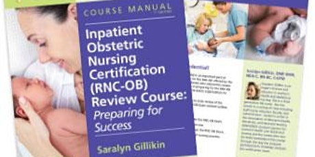 Live ZOOM Inpatient Obstetric Nursing (RNC-OB) Review Course tickets