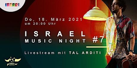 LIVESTREAM: Israel Music Night #7 – TAL ARDITI Tickets