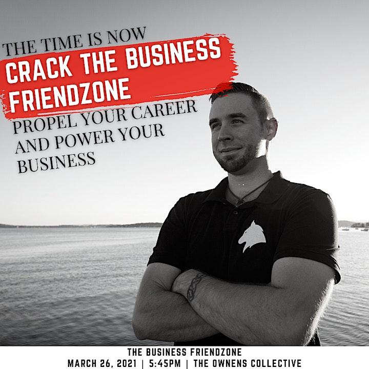 The Business Friendzone image