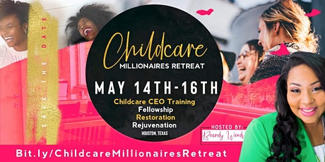 Childcare Millionaires Retreat tickets