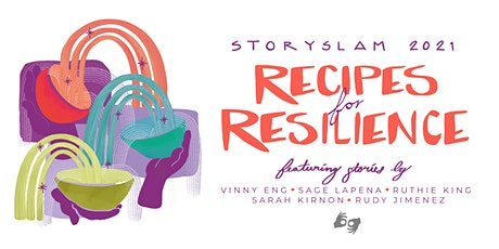 Storyslam 2021 : Recipes for Resilience tickets