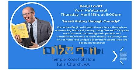 """Benji Lovitt: Yom Ha'atzmaut """"Israeli History through Comedy!"""" tickets"""