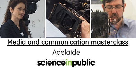 Media and communication masterclass (March- Adelaide) tickets