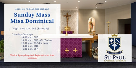 Weekend Masses / Misa Dominical - Mar 6-7 tickets