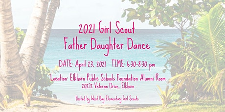 2021 Girl Scout Father Daughter Dance tickets